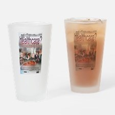 got healthcare? poster image Drinking Glass