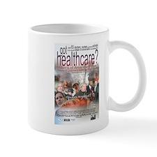 got healthcare? poster image Mug