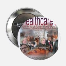 "got healthcare? poster image 2.25"" Button"