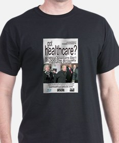 got healthcare? with Margaret Flowers T-Shirt