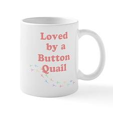 Loved by a Button Quail Mug