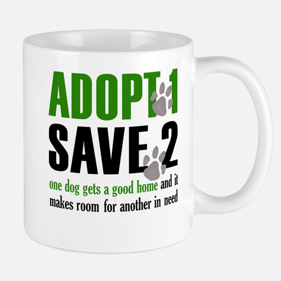 Adopt 1 Save 2 dog lite T.psd Mug