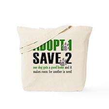 Adopt 1 Save 2 dog lite T.psd Tote Bag