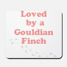 Loved by a Gouldian Finch Mousepad