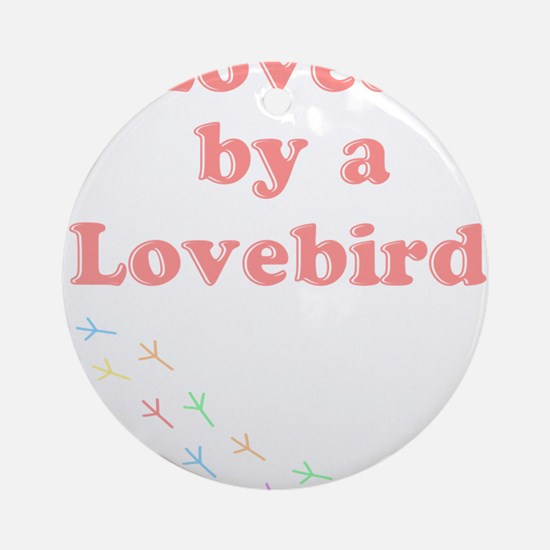 Loved by a Lovebird Ornament (Round)