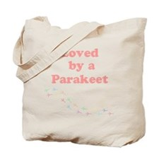 Loved by a Parakeet Tote Bag