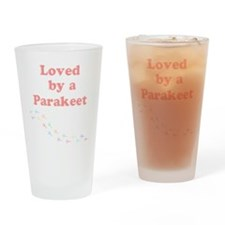 Loved by a Parakeet Drinking Glass