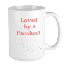 Loved by a Parakeet Mug