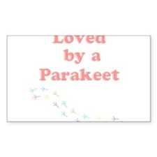 Loved by a Parakeet Decal
