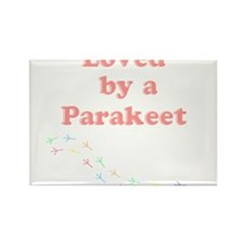 Loved by a Parakeet Rectangle Magnet