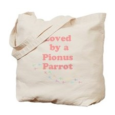 Loved by a Pionus Parrot Tote Bag