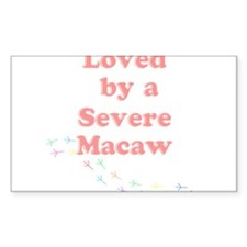 Loved by a Severe Macaw Decal