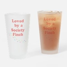 Loved by a Society Finch Drinking Glass