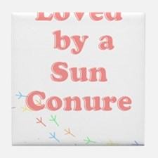 Loved by a Sun Conure Tile Coaster
