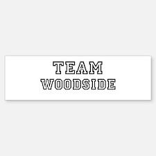 Team Woodside Bumper Bumper Bumper Sticker
