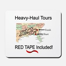 Heavy Haul Tours - Red Tape Gifts Mousepad