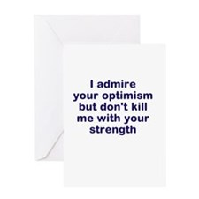 optimism and strength Greeting Card