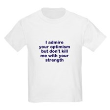 optimism and strength T-Shirt