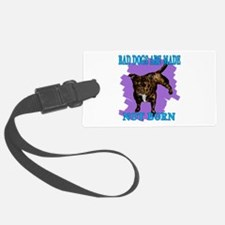 bad dogs Luggage Tag