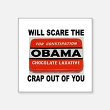 "OBAMA LAXATIVE Square Sticker 3"" x 3"""