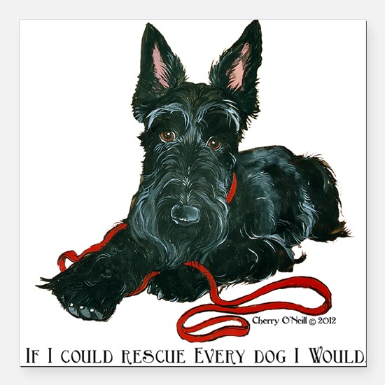 "Scottish Terrier Rescue Me Square Car Magnet 3"" x"
