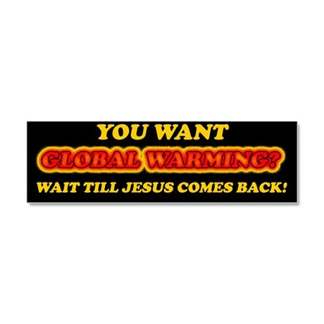 Jesus and Global Warming Car Magnet 10 x 3