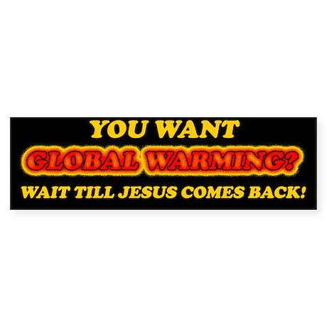Jesus and Global Warming Sticker (Bumper)