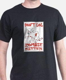 Dont Lol- Zombie Kitteh T-Shirt
