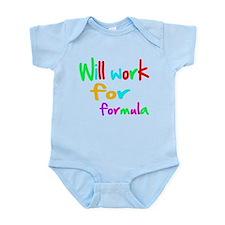 will work for formula shirt Infant Bodysuit