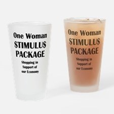 One Woman Stimulus Package Drinking Glass