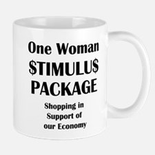 One Woman Stimulus Package Mug