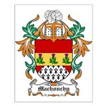 Machonchy Coat of Arms Small Poster