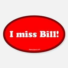 Red I miss Bill Oval Decal