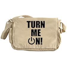 Turn Me On! Messenger Bag