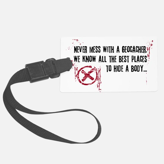 Geocaching - never mess dark red Luggage Tag