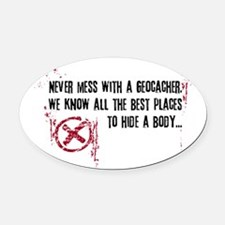 Geocaching - never mess dark red Oval Car Magnet