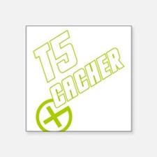 "Geocaching T5 Cacher Square Sticker 3"" x 3"""