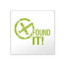"Geocaching FOUND IT Square Sticker 3"" x 3"""