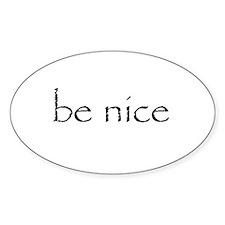 BE NICE - Decal