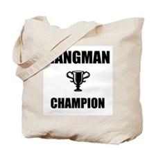 hangman champ Tote Bag