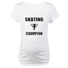 skating champ Shirt