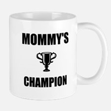 mommys champ Mug