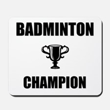 badminton champ Mousepad