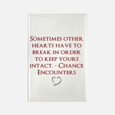 Chance Encounters Quote Magnet
