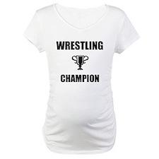 wrestling champ Shirt