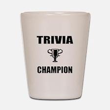 trivia champ Shot Glass