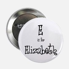 E Is For Elizabeth Button