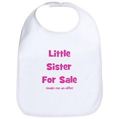 Little Sister For Sale Bib