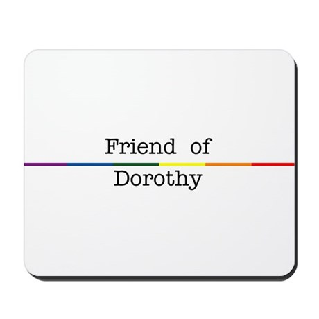Friend of Dorothy Mousepad