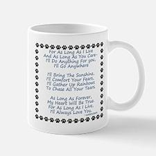 For As Long As I Live blue Mug